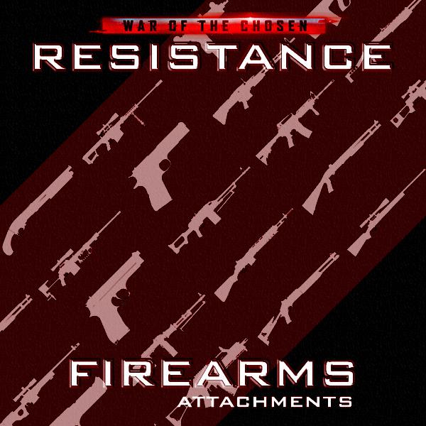 [WotC] Resistance Firearms - Attachments
