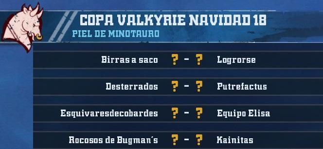 Copa Valkyrie Navidad 2018 - Cuartos de Final - hasta el domingo 20 de enero 9E531391F201718B861D32EB583D0E4D74BF08CF