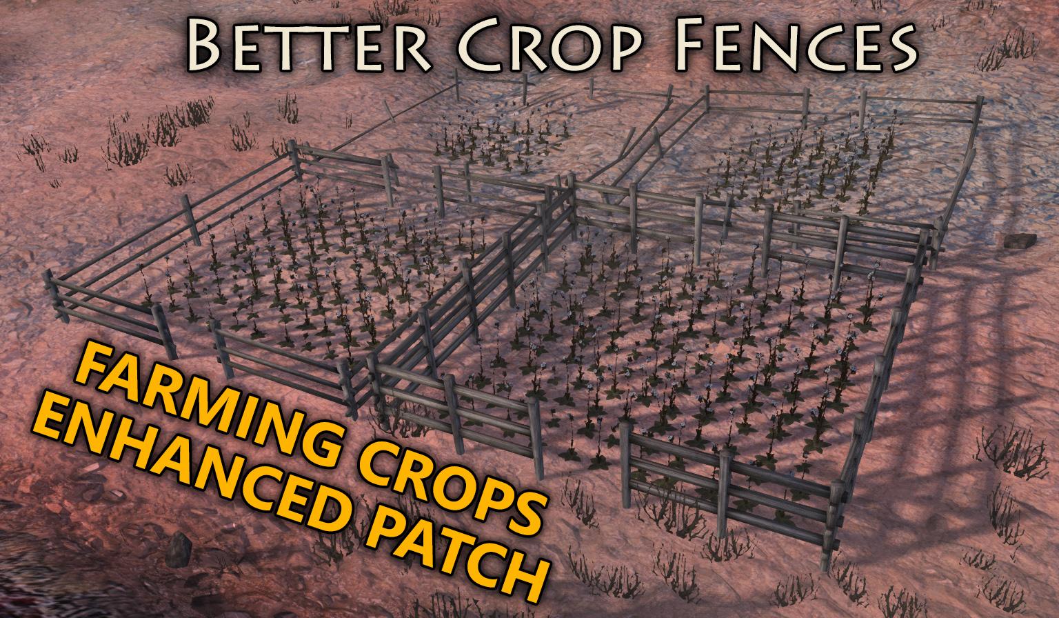 Better Crop Fences FCE patch