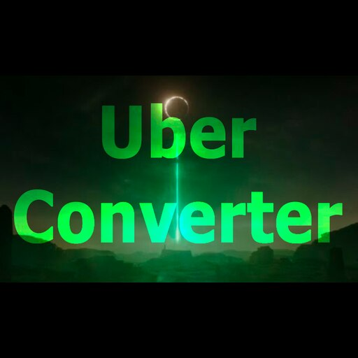 Steam Workshop :: Uber Converter