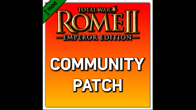 Community Patch for ROME II (v2 1) - Skymods
