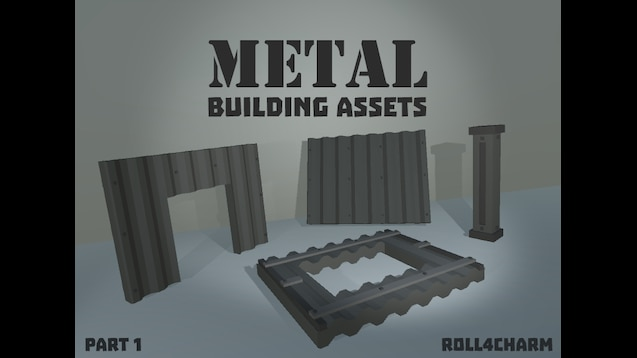 Steam Workshop :: [METAL] Building Assets by roll4charm (3 28+