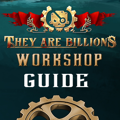 Steam Community :: Guide :: They Are Billions - Official