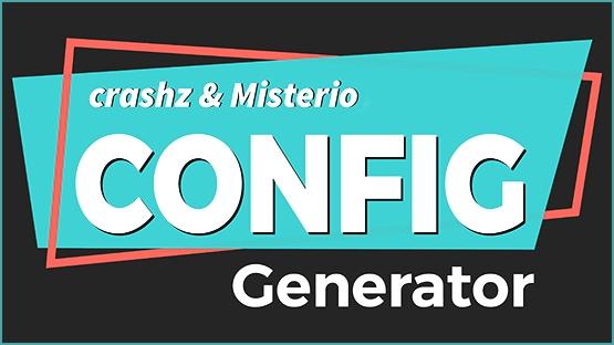 Config Generator ✮ crashz & Misterio