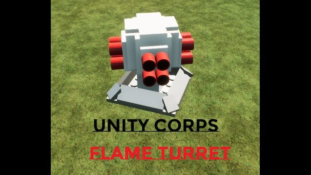 Steam Workshop :: Unity Corps: Auto Flame Turret