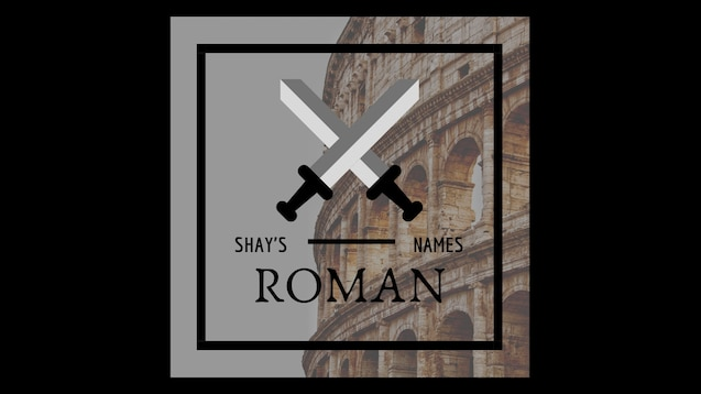 Steam Workshop :: Shay's Names - ROMAN