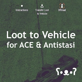 Steam Workshop :: Loot to Vehicle for ACE and Antistasi