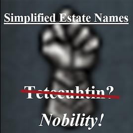 Steam Workshop :: Simplified Estate Names