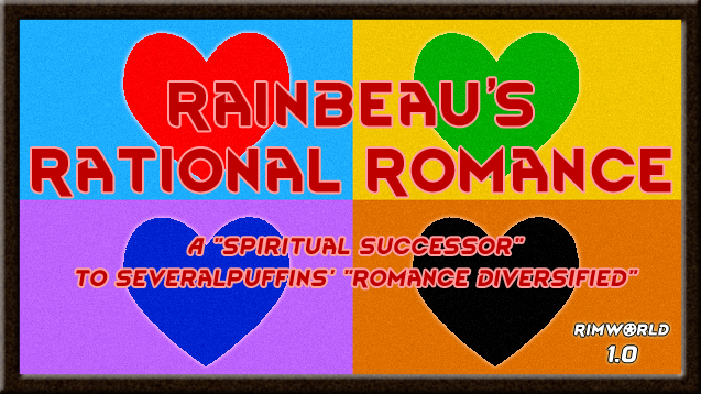 1 0] Rainbeau's Mods (Backstories, Fishing, Romance, Terraforming