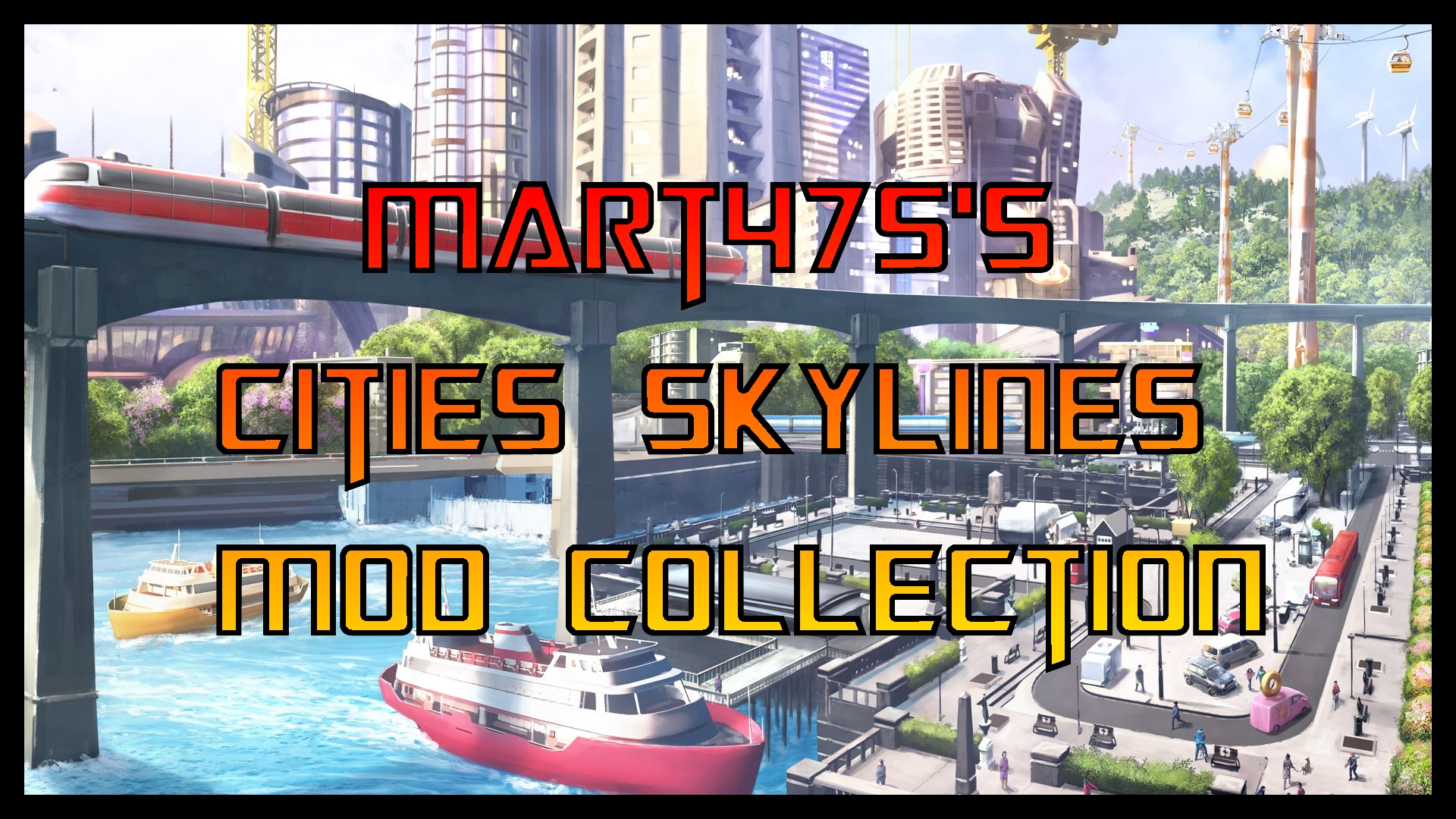Steam Workshop :: Cities Skylines Mod/Asset Collection