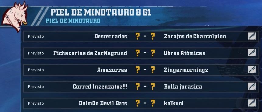 Campeonato Piel de Minotauro 8 - Grupo 1 / Jornada 8 - hasta el domingo 14 de abril 3593A3F305FE8FE51C338C2890236C2985B3D6AD