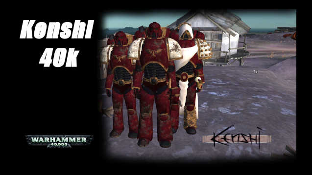 Kenshi 40k (Chaos Added) - Skymods