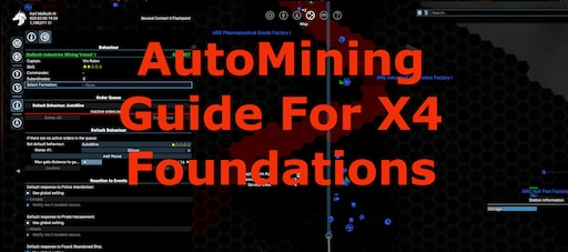 Steam Community :: Guide :: How To Use The AutoMiner In X4