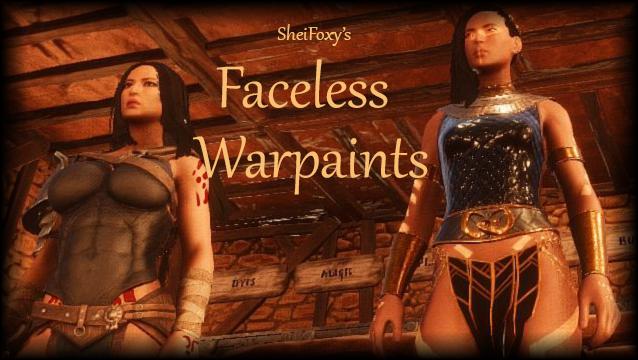 SheiFoxy's Faceless Warpaints