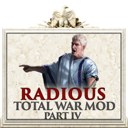 Radious Total War Mod - Anniversary Edition - Part 4