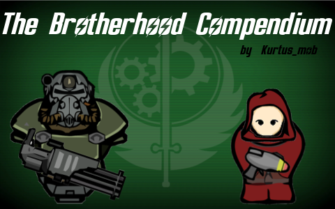 Steam Community :: The Brotherhood Compendium :: Comments