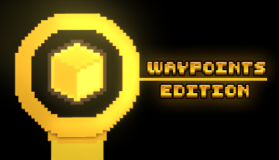 Waypoints Edition!