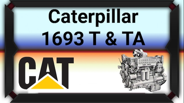 Steam Workshop :: Caterpillar 1693 Engines