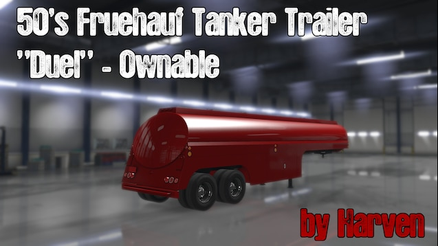 Steam Workshop :: Ownable 50's Fruehauf Tanker Trailer -