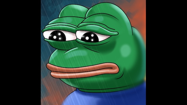 Steam Workshop Pepe Rain You Will Never Have A Good