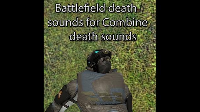 Steam Workshop :: Battlefield death sounds for Combine death