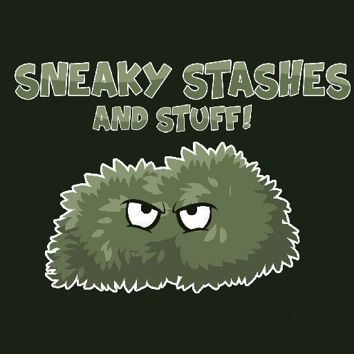 Sneaky Stashes and Stuff