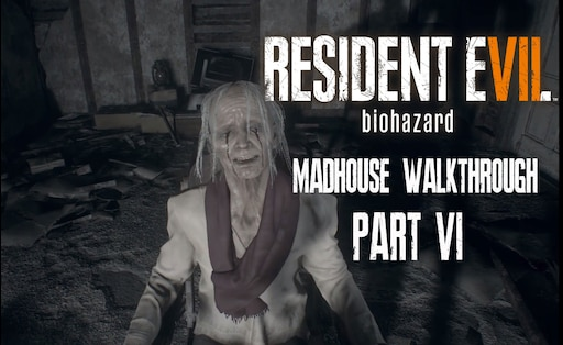 Steam Community Guide Resident Evil 7 Madhouse Difficulty