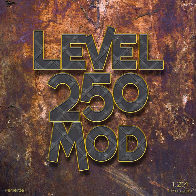 Level 250 Mod