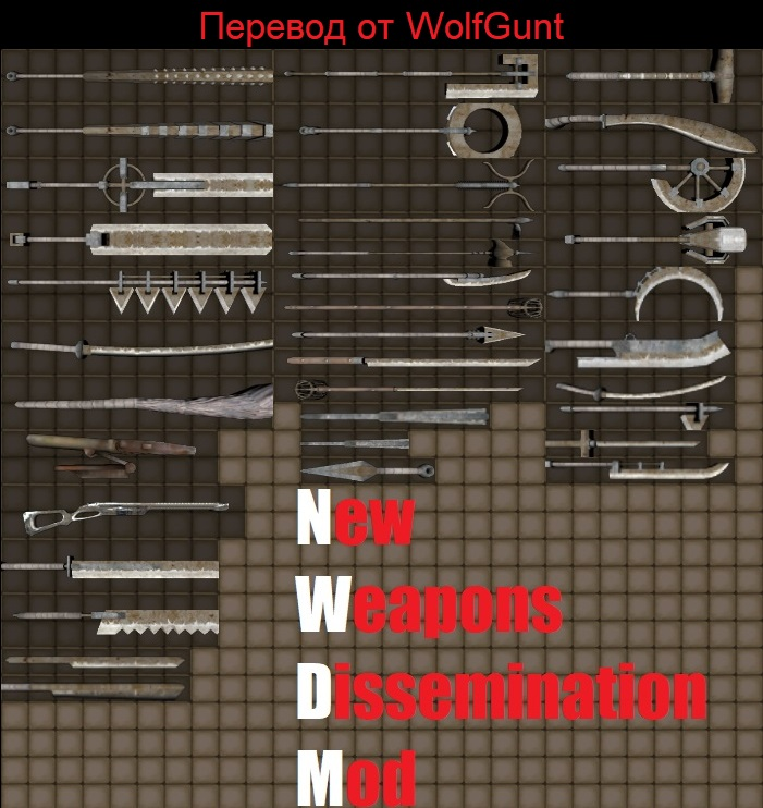 New Weapon Dissemination Mod Rus